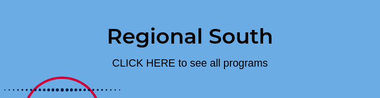 Click here to see all programs in Regional South
