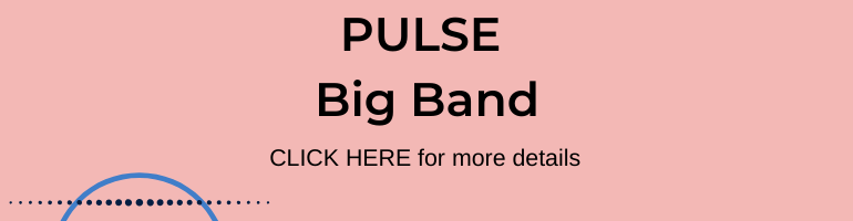 Click here for PULSE Big Band