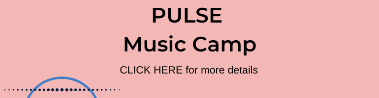Click here for PULSE Music Camp