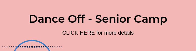 Click here for Dance Off Senior Camp
