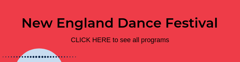 Click here for New England Dance Festival