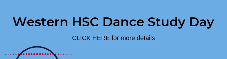 Click here for Western HSC Dance Study Day