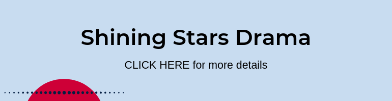 Click here for Shining Stars Drama