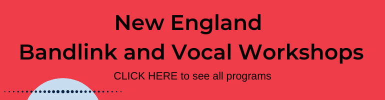 Select for New England Bandlink and Vocal Workshops