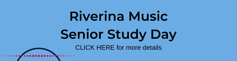 Click here for Riverina Music Senior Study Day