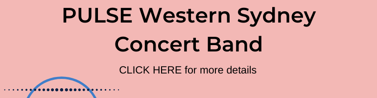 Click here for PULSE Western Sydney Concert Band