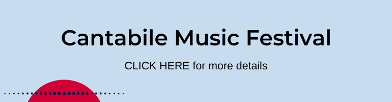 Click here for Cantabile Music Festival